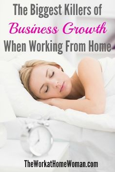 The Biggest Killers of Business Growth When Working From Home