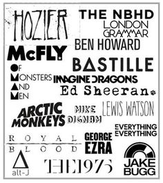 So I made a collage of all my favourite artists :) Mostly indie and mostly male! My guilty pleasure is McFly, they were like my childhood so I still love them :)) ~ Hozier, The Neighbourhood, London Grammar, Ben Howard, McFly, Bastille, Of Monsters and Men, Imagine Dragons, Ed Sheeran, Lewis Watson, Mike Dignam, Arctic Monkeys, Royal Blood, George Ezra, Everything Everything, Jake Bugg, The 1975 and Alt-J <3