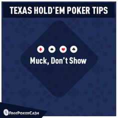 #PokerTips - Playing online #poker gives you the simple option of mucking or hiding your cards and you should take advantage of this.