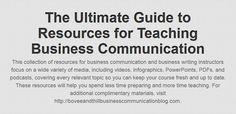 The Ultimate Guide to Resources for Teaching Business Communication and Business Writing