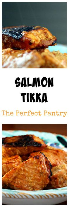 Salmon tikka from The Perfect Pantry #glutenfree
