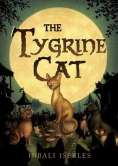 The Tygrine Cat * Learn more by visiting the image link.