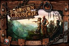 Robinson Crusoe: Adventure on the Cursed Island. One of the hottest games of 2012-2013, this coop strategy game based on the novel is awaiting a reprint expected to arrive in August.  | Image | BoardGameGeek