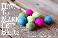 to make felt balls (wet felting) - a tutorial from Lil Blue Boo - I have several projects in mind for these!how to make felt balls (wet felting) - a tutorial from Lil Blue Boo - I have several projects in mind for these! Felt Ball Rug, Felt Ball Garland, Diy Garland, Felt Diy, Felt Crafts, Diy Crafts, Needle Felted, Nuno Felting, Felting Tutorials