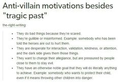 """Writing Prompts/""""Anti-villain motivations besides 'tragic-past'"""" Creative Writing Prompts, Book Writing Tips, Writing Words, Writing Resources, Writing Help, Writing Skills, Writing Ideas, Comic Book Writing, Picture Writing Prompts"""