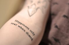 happiness is only real when shared tattoo - Pesquisa Google