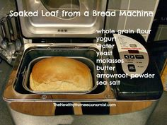 A handy bread machine recipe for a delicious, conveniently made loaf using the traditional preparation method of soaking flour for much improved nutrition and digestibility. Bread Machine Recipes, Flour Recipes, Bread Recipes, Whole Food Recipes, Cooking Recipes, Easy Recipes, Naan, Ciabatta, Honey Bread