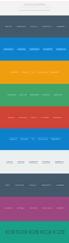 CSS3 Creative Link Effects http://tympanus.net/Development/CreativeLinkEffects/