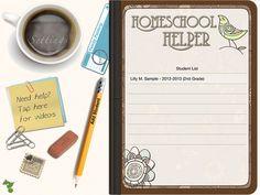Homeschool Helper app—tablet app that helps organize everything about homeschool.