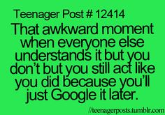 lol...nah...i just ask em'.....but i should start this coz i seem dumb....just coz im not on the internet all day