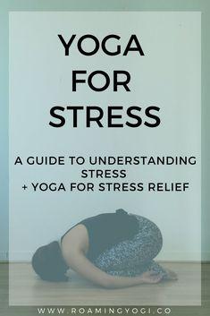 Yoga for Stress Relief: Understanding Stress - Stress Management Stress Yoga, Yoga For Stress Relief, Bikram Yoga, Ashtanga Yoga, Pilates Yoga, Iyengar Yoga, Pilates Reformer, Vinyasa Yoga, Anxiety Tips