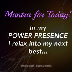 Presence Power Mantra