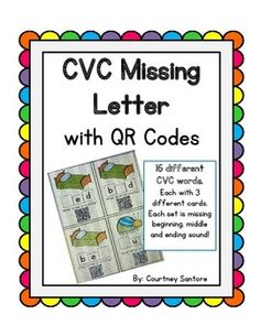 CVC Missing Letter with QR Codes!  Beginning, middle and ending sounds, check your answer with a QR code reader!