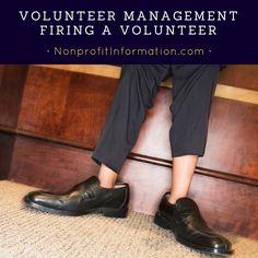 Volunteer Management  - Firing a Volunteer