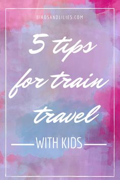 A few little ways to make it easier for yourself and for them, when travelling with children.
