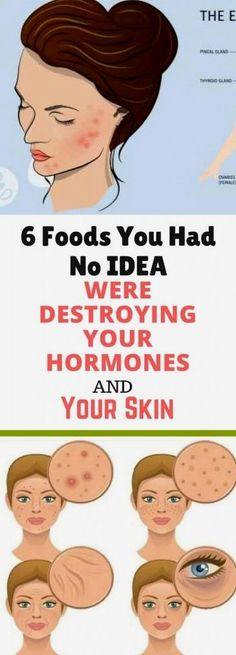 6 Foods You Had No IDEA Were Destroying Your Hormones and Your Skin  🙃 Unbelievable