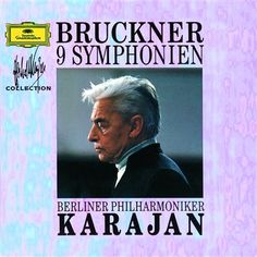 Bruckner's 9 Symphonies / Berliner Philharmoniker / Herbert von Karajan
