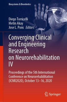 [BOOK] Converging Clinical and Engineering Research on Neurorehabilitation IV