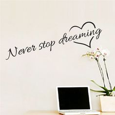 Never Stop Dreaming Wall Sticker Inspirational Quotes Home Decor Bedroom Living Room Wall Decal Vinyl Paper Wall Art Murals Paper Wall Art, Mural Wall Art, Vinyl Wall Decals, Vinyl Paper, Inspirational Wall Quotes, Wall Art Quotes, Quote Wall, Removable Wall Stickers, Wall Decor Stickers