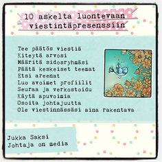 Jukka Saksi neuvoo Johtaja on Media-kirjassaan miten johtajasta tulee media. Kirja sopii myös muille henkilöbrändiään miettiville.