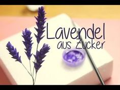 Tutorial Lavendel aus Zucker/ Gumpaste Lavender/ Tortendekoration - YouTube