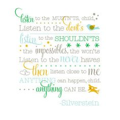 Silverstein quote for baby boy's room  My absolute favorite from this master of words!!