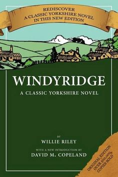 Introducing Windyridge A Classic Yorkshire Novel. Great Product and follow us to get more updates!