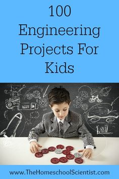 Here's 100 Engineering Projects For Kids to get that them excited about construction, design, electronics, and more.