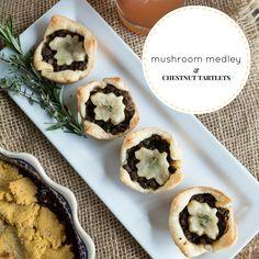 MUSHROOM MEDLEY and CHESTNUT TARTLETS