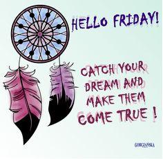 łap swoje marzenia. Catch your dreams. Friday