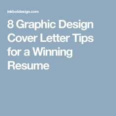 8 Graphic Design Cover Letter Tips for a Winning Resume
