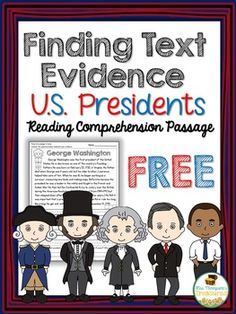 FREE - U.S. Presidents - Close Reading - Text Evidence - Reading Comprehension - George Washington Help your students become more confident readers with this fun and interactive passage about George Washington! {{ This download is a sample from my  U.S.