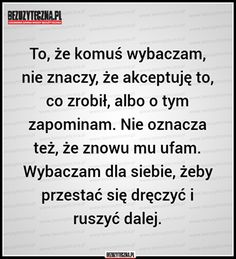 Motto mojego życia... Words Quotes, Wise Words, Sayings, E Mc2, Sad Life, Motto, Best Quotes, Affirmations, Texts
