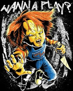 Chucky really want's to play...