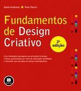 Fundamentos de Design Criativo - Uma Introdução Abrangente aos Princípios do Design Criativo, Apresentados por Meio de Explicações Detalhada...