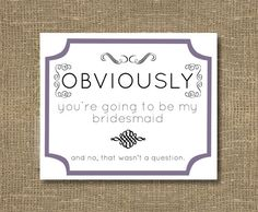 Bridesmaid / Maid of Honor / How to Ask Bridesmaid / Will You Be My Bridesmaid Funny / Will You Be My Maid of Honor - Cards. $4.00, via Etsy.