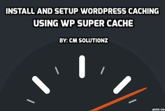 One of the best way to optimizing your Wordpress website and increase site speed is using a cache plugin. WordPress has many free and paid cache plugins.WP Super Cache Plugin is used over more than 1 million websites.