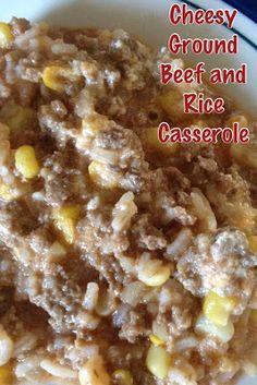 ~My Recipe Book~: Cheesy Ground Beef and Rice Casserole Ground Beef Rice, Dinner With Ground Beef, Beef And Rice, Ground Beef Recipes, Hamburger And Rice Recipes, Ground Meat, Easy Casserole Recipes, Beef Casserole, Casserole Dishes