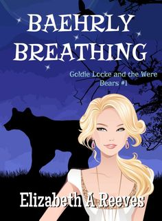 Baehrly Breathing by Elizabeth A Reeves available free for limited time on Nook and Kindle