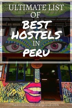 Ultimate List of The Best Hostels in Peru