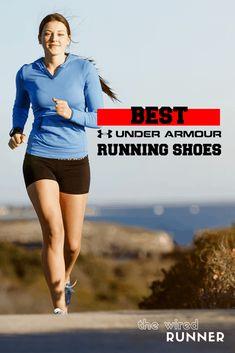 Best Under Armour Running Shoes in 2020 Under Armour Running, Best Running Shoes, Top Running Shoes