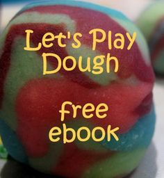 A free ebook packed full of play dough activity ideas - click through to get your own copy. Includes a year's worth of play dough variations, math and literacy ideas and great recipes.