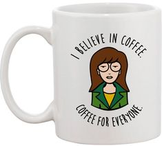 Cult Cartoon Mugs - This Daria Mug Believes in the Power of Coffee