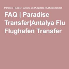 FAQ | Paradise Transfer|Antalya Flughafen Transfer