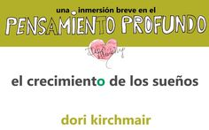 """El crecimiento de los sueños  Una inmersión breve en el PENSAMIENTO PROFUNDO nº 1 (Spanish Edition)  Cuento ilustrado - profundo y humorístico.    [AMAZONPRODUCTS asin=""""B00T8QIN7Y""""]"""