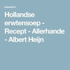 Hollandse erwtensoep - Recept - Allerhande - Albert Heijn