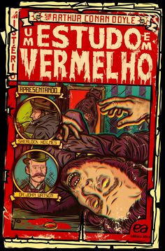 If you know me at all, you'd know I'm a sucker for old EC-esque comic book cover aesthetics (think 'Crime SuspenStories' or even 'Tales from the Crypt'), so when I was commissioned by Editora Ática in Brazil to illustrate the cover of their upcoming edition of 'Um Estudo em Vermelho' ('A Study in Scarlet'), the first of the titles by Sir Arthur Conan Doyle featuring Sherlock Holmes and John Watson, I knew exactly what I wanted to do.  www.DiegoPatino.com