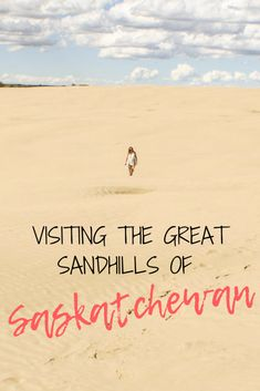 Heading to Saskatchewan's Great Sandhills? Here is everything you need to know about how to get there, what to expect, and what to bring. Travel General, Travel Music, Road Trippin, Need To Know, Places Ive Been, Travel Tips, How To Get, Inspiration, Canada