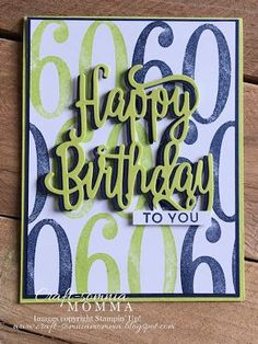 It's time for Online Extravaganza. Bday Cards, Birthday Cards For Men, Handmade Birthday Cards, Greeting Cards Handmade, Birthday Images, Birthday Quotes, Masculine Birthday Cards, Masculine Cards, Birthday Numbers