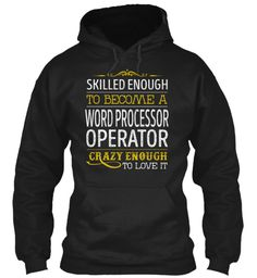 Word Processor Operator - Skilled Enough #WordProcessorOperator